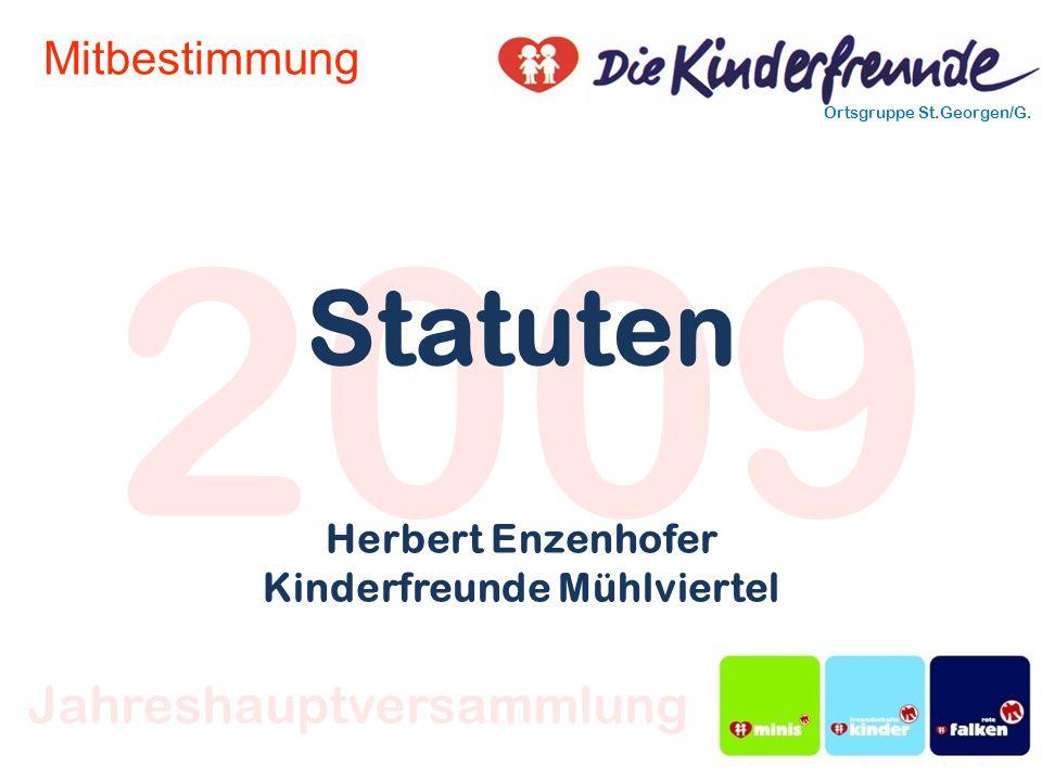 2009 Ortsgruppe St.Georgen/G. Jahreshauptversammlung Mitbestimmung Statuten Herbert Enzenhofer Kinderfreunde Mühlviertel
