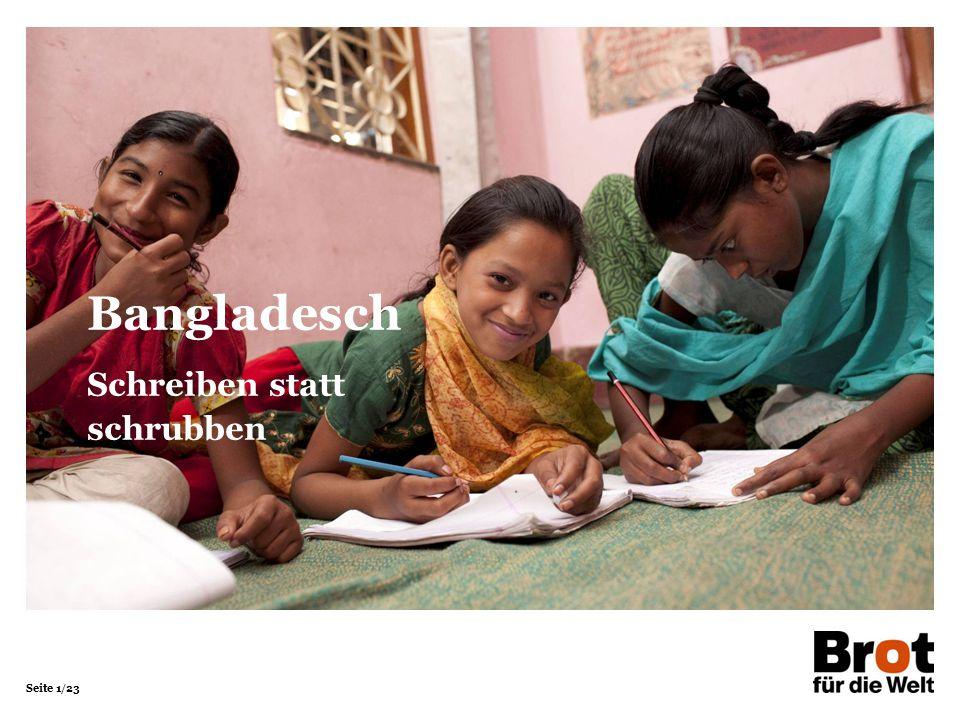 Seite 1/23 Bangladesch Schreiben statt schrubben