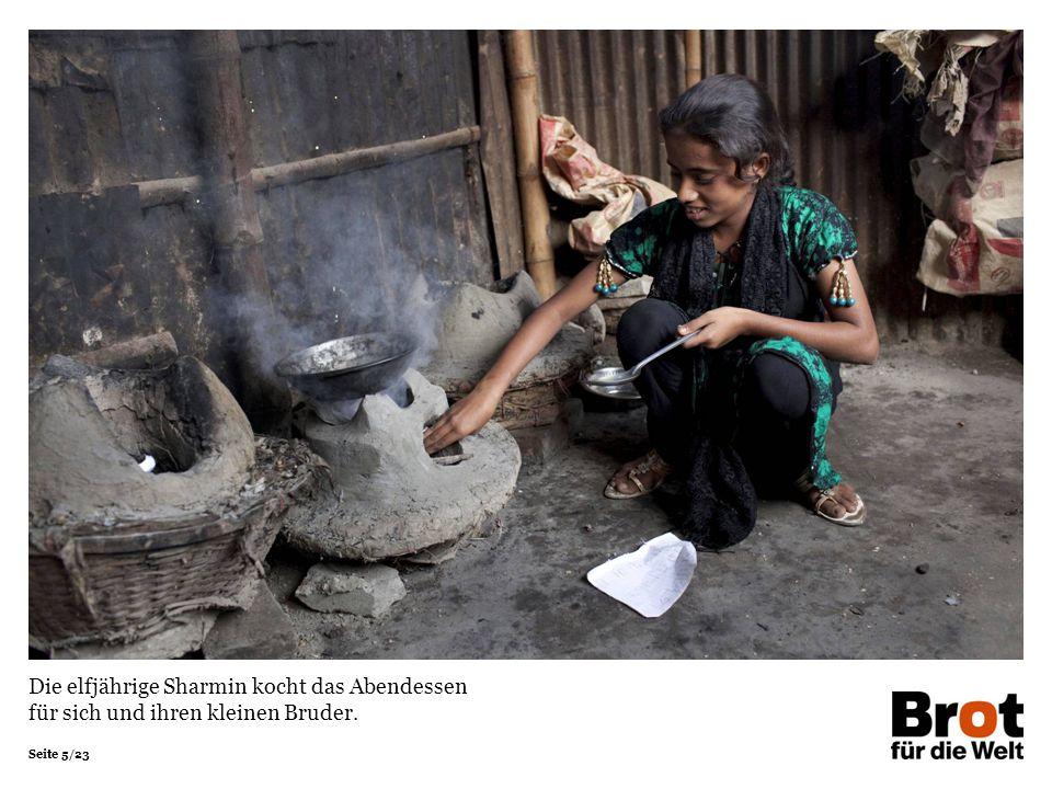Seite 5/23 Die elfjährige Sharmin kocht das Abendessen für sich und ihren kleinen Bruder.
