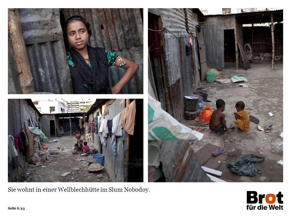 Seite 6/23 Sie wohnt in einer Wellblechhütte im Slum Nobodoy.