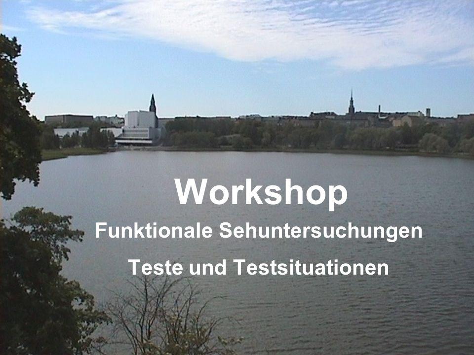 Workshop Funktionale Sehuntersuchungen Teste und Testsituationen