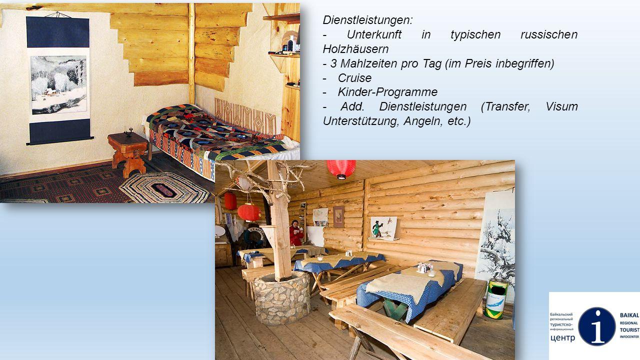 Dienstleistungen: - Unterkunft in typischen russischen Holzhäusern - 3 Mahlzeiten pro Tag (im Preis inbegriffen) -Cruise -Kinder-Programme - Add. Dien