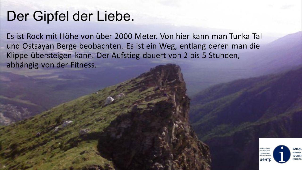 Der Gipfel der Liebe. Es ist Rock mit Höhe von über 2000 Meter. Von hier kann man Tunka Tal und Ostsayan Berge beobachten. Es ist ein Weg, entlang der