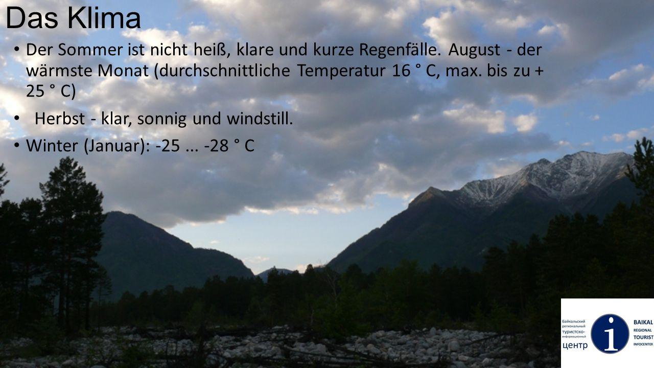 Das Klima Der Sommer ist nicht heiß, klare und kurze Regenfälle. August - der wärmste Monat (durchschnittliche Temperatur 16 ° C, max. bis zu + 25 ° C