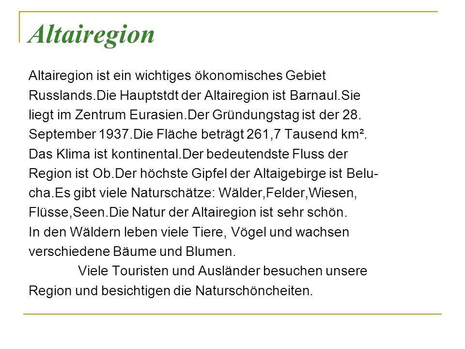 Beantwortet die Fragen zum Text: 1.Wo leben wir.2.Wie heisst die Hauptstadt der Altairegion.