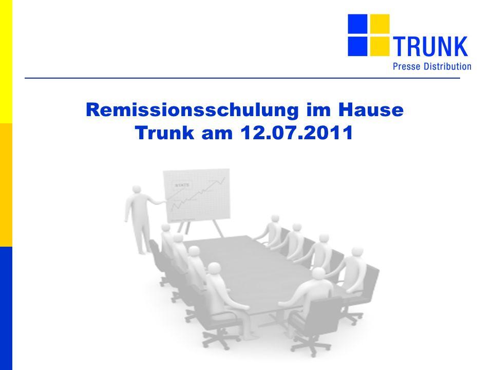 130 cm 60 cm Am 12.07.2011 fand im Hause Trunk eine Remissionsschulung statt.