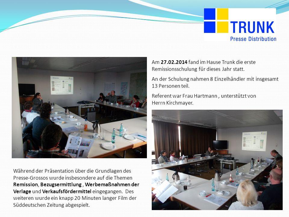 130 cm 60 cm Am 27.02.2014 fand im Hause Trunk die erste Remissionsschulung für dieses Jahr statt.