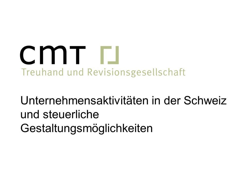 Unternehmensaktivitäten in der Schweiz und steuerliche Gestaltungsmöglichkeiten