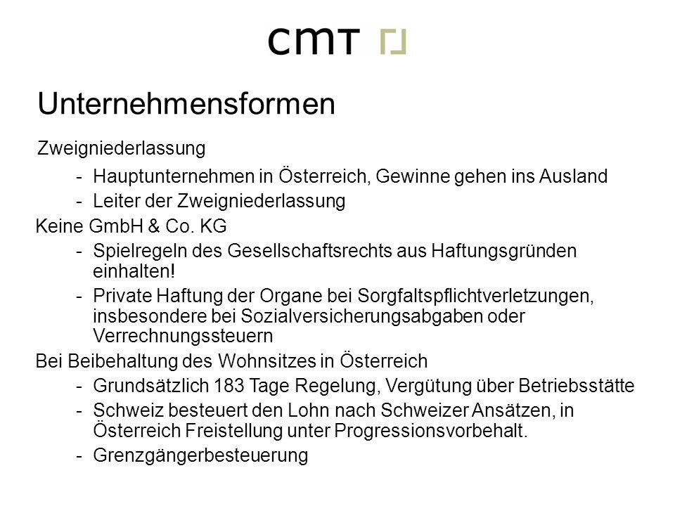 Zweigniederlassung -Hauptunternehmen in Österreich, Gewinne gehen ins Ausland -Leiter der Zweigniederlassung Keine GmbH & Co. KG -Spielregeln des Gese