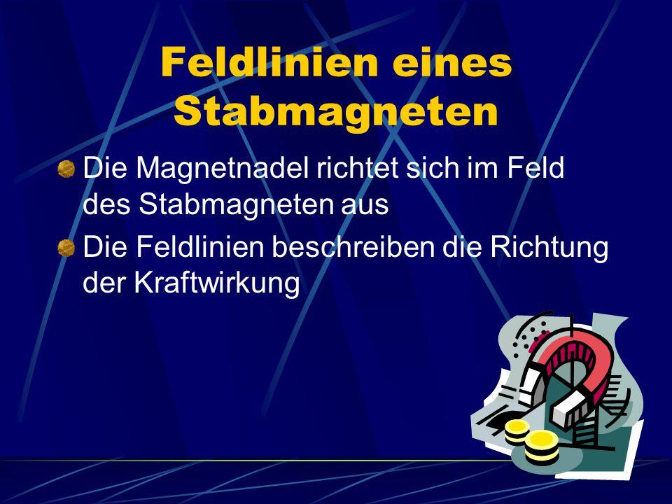 Ausrichten von Magnetnadeln (1) In der Umgebung des Stabmagneten werden kleine Magnetnadeln angeordnet Sie richten sich im Magnetfeld aus