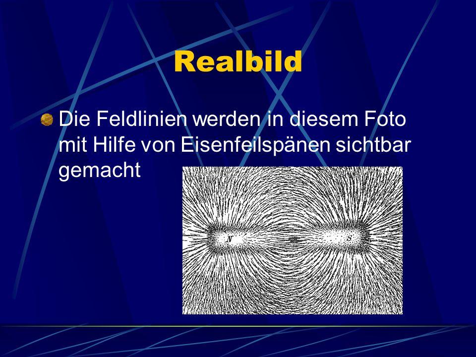 Pole des Magneten An den Polen liegen die Feldlinien sehr dicht Hier ist die Stärke des Magnetfeldes am größten