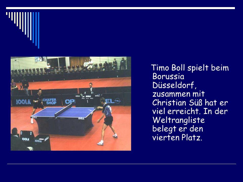 Timo Boll spielt beim Borussia Düsseldorf, zusammen mit Christian Süß hat er viel erreicht.