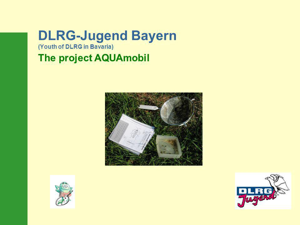 DLRG-Jugend Bayern (Youth of DLRG in Bavaria) The project AQUAmobil