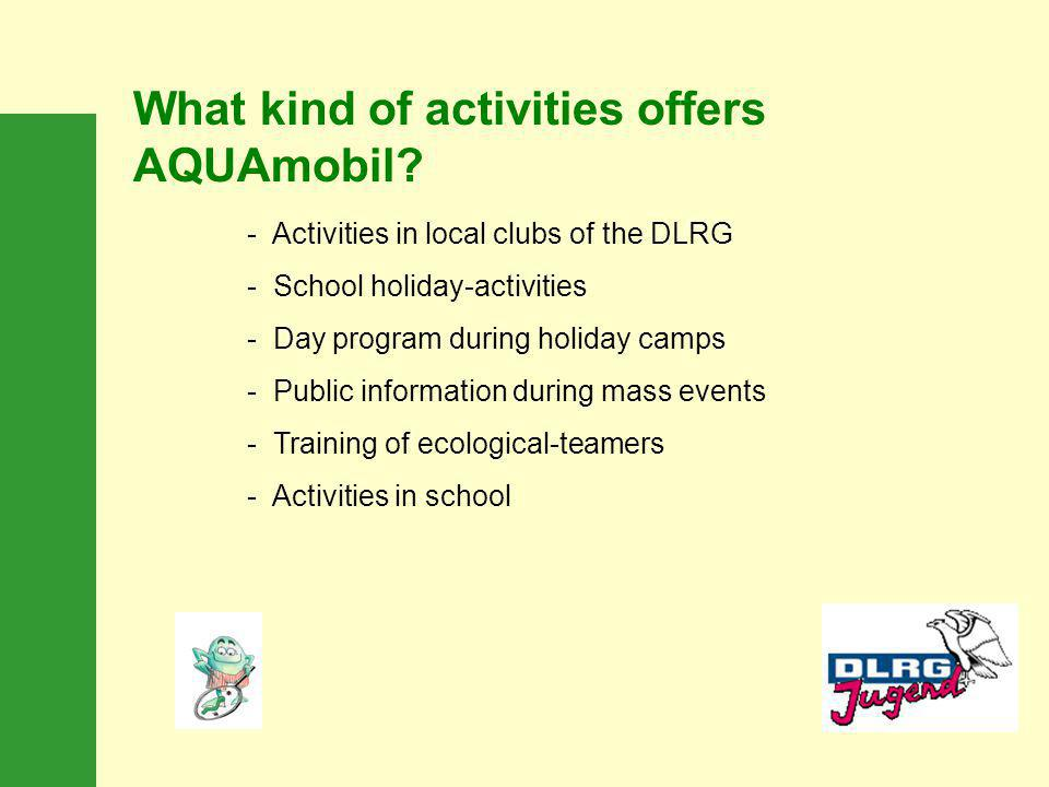 What kind of activities offers AQUAmobil.