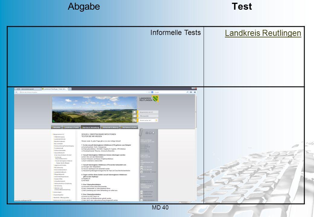 MD 40 Informelle Tests Landkreis Reutlingen Abgabe Test
