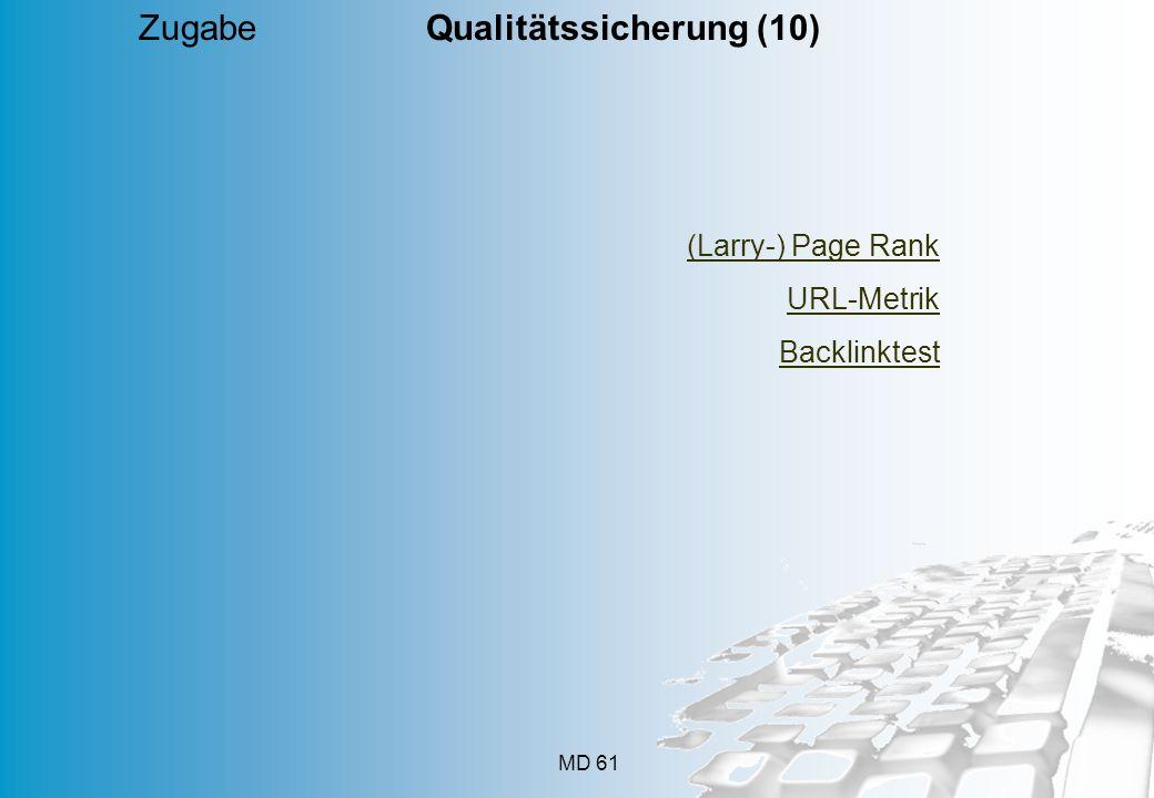 MD 61 Zugabe Qualitätssicherung (10) (Larry-) Page Rank URL-Metrik Backlinktest