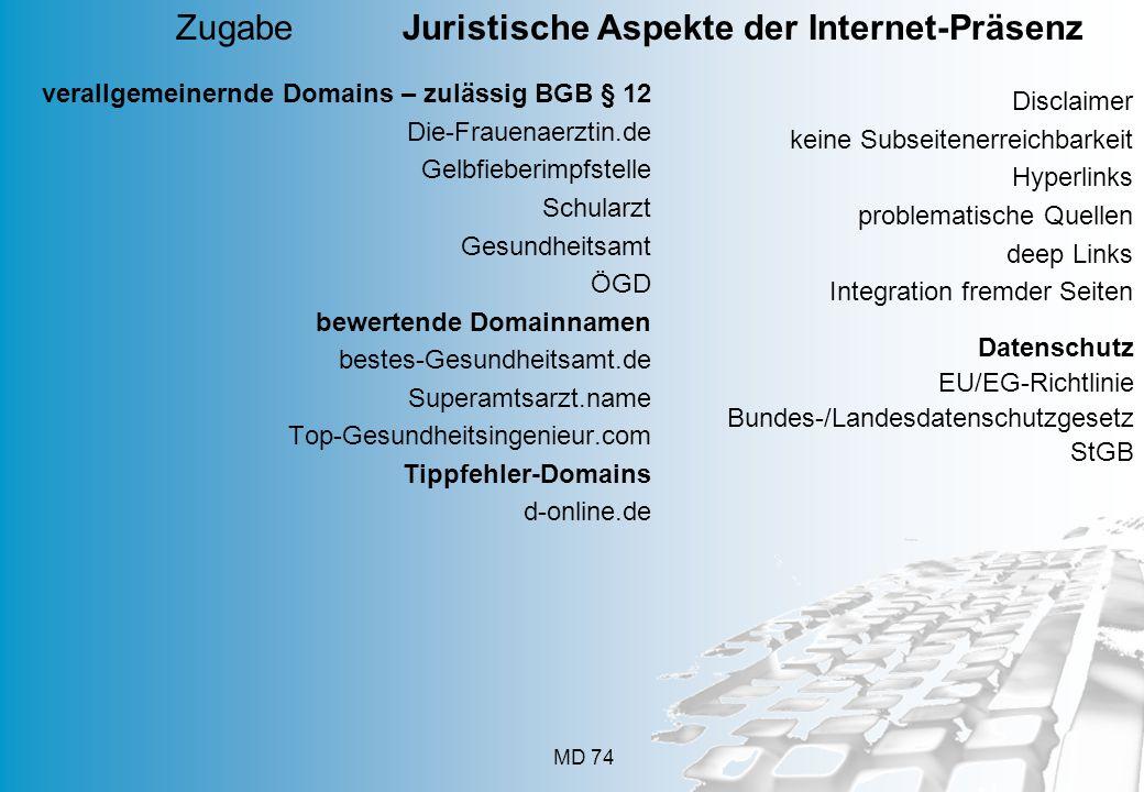 MD 74 verallgemeinernde Domains – zulässig BGB § 12 Die-Frauenaerztin.de Gelbfieberimpfstelle Schularzt Gesundheitsamt ÖGD bewertende Domainnamen best