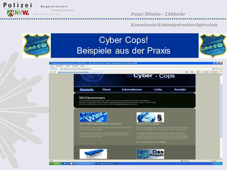 Polizei Minden - Lübbecke Kommissariat Kriminalprävention/Opferschutz Cyber Cops! Beispiele aus der Praxis
