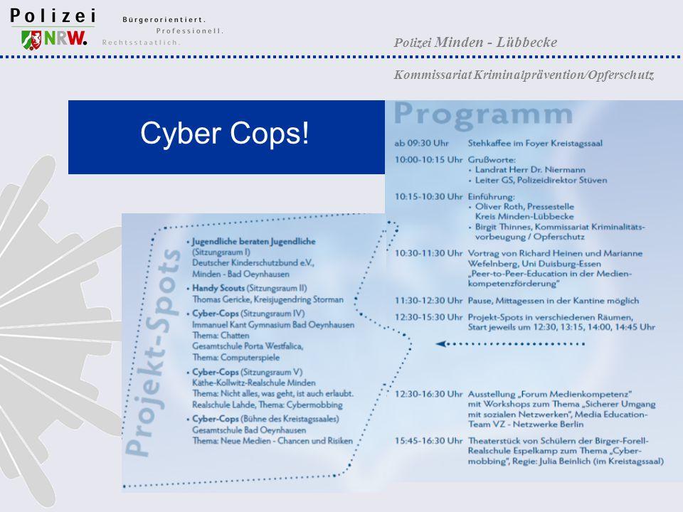 Polizei Minden - Lübbecke Kommissariat Kriminalprävention/Opferschutz Cyber Cops!