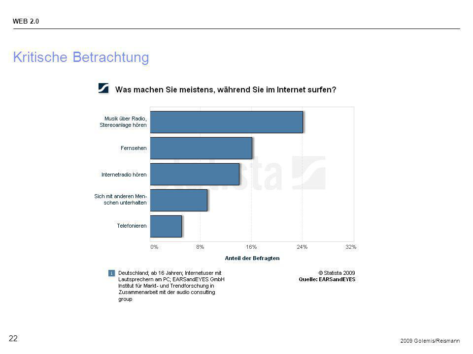 2009 Golemis/Reismann WEB 2.0 22 Kritische Betrachtung