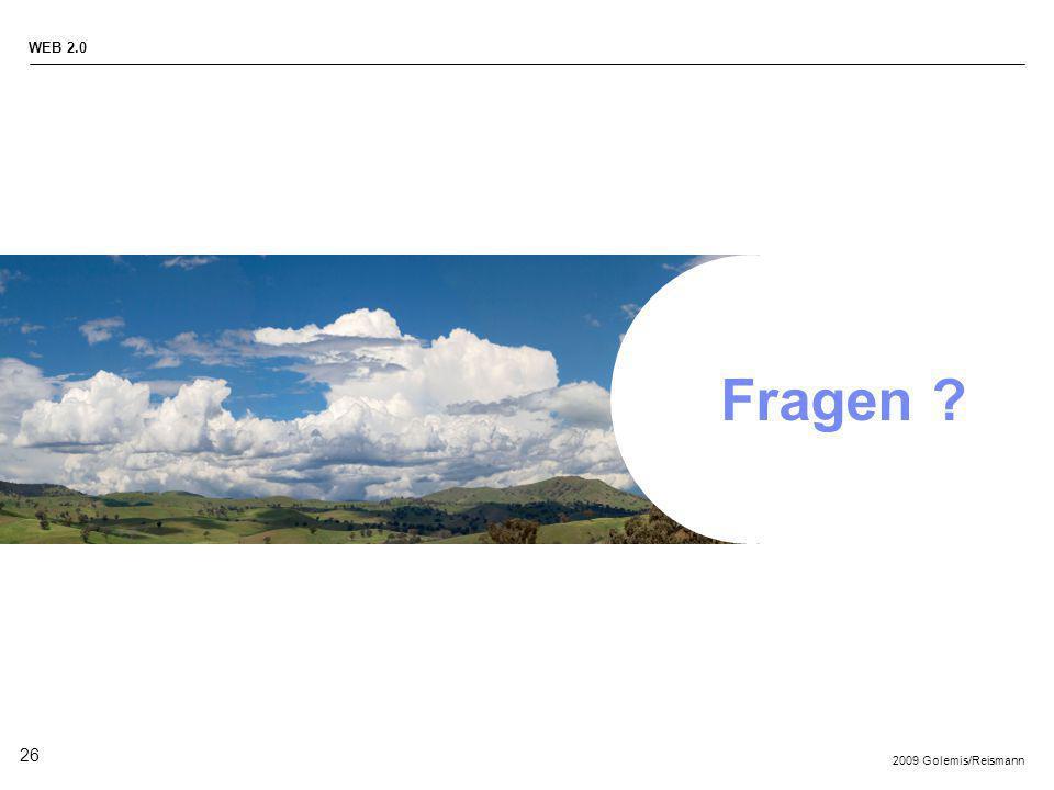 2009 Golemis/Reismann WEB 2.0 26 Fragen ?