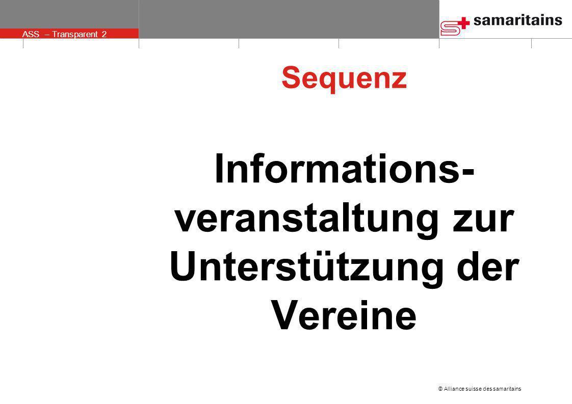 © Alliance suisse des samaritains ASS – Transparent 2 Informations- veranstaltung zur Unterstützung der Vereine Sequenz