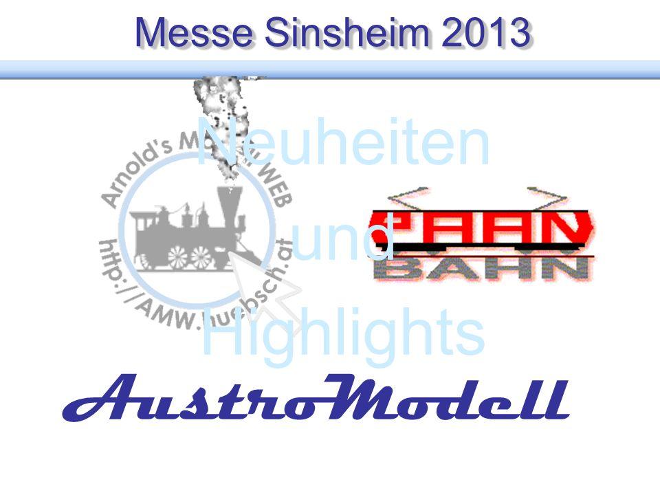 Messe Sinsheim 2013 Neuheiten und Highlights AustroModell
