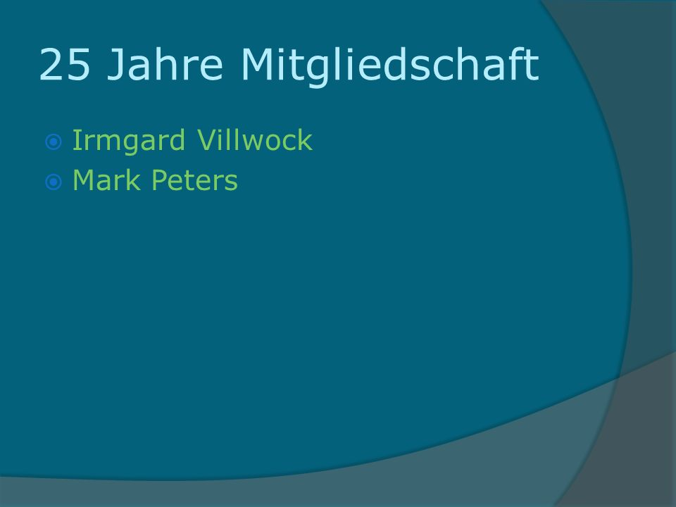 40 Jahre Mitgliedschaft Gerd Becker Uwe Becker Heinz Böttcher Horst Feder Ulrich Krause