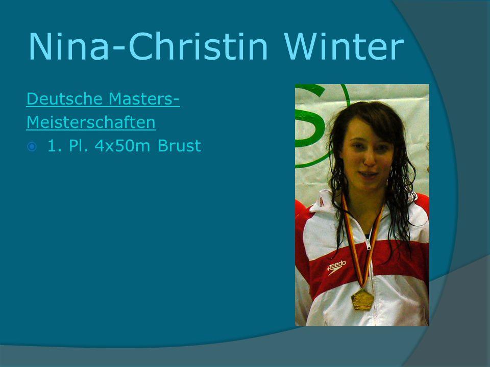 Nina-Christin Winter Deutsche Masters- Meisterschaften 1. Pl. 4x50m Brust