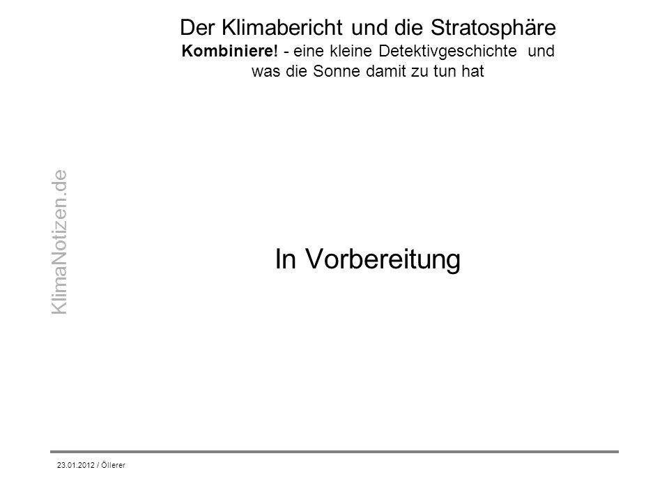 KlimaNotizen.de Der Klimabericht und die Stratosphäre Kombiniere! - eine kleine Detektivgeschichte und was die Sonne damit zu tun hat In Vorbereitung