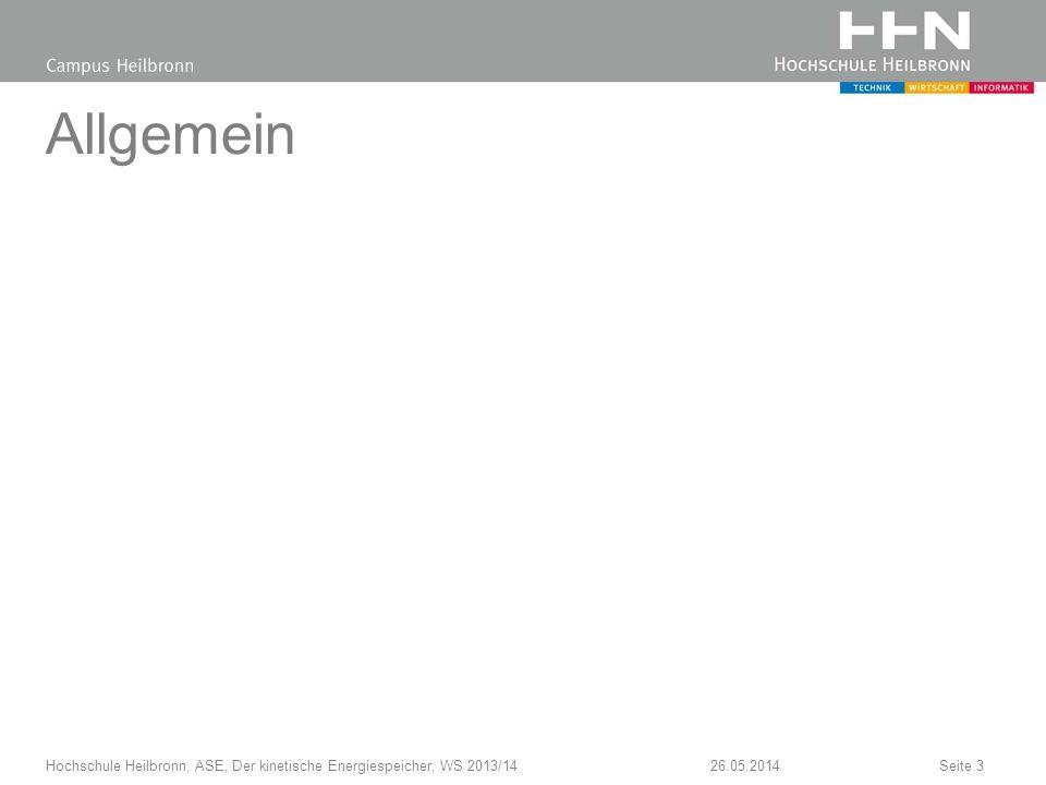Allgemein 26.05.2014Hochschule Heilbronn, ASE, Der kinetische Energiespeicher, WS 2013/14Seite 3