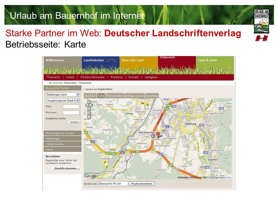 Starke Partner im Web: Deutscher Landschriftenverlag Betriebsseite: Karte Urlaub am Bauernhof im Internet