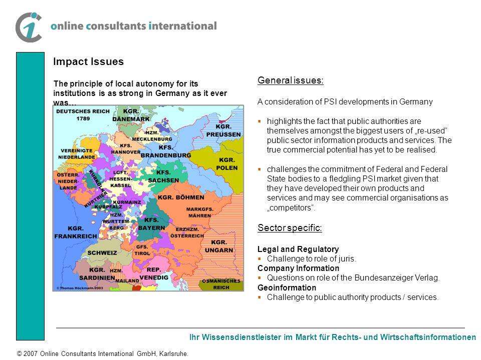 Ihr Wissensdienstleister im Markt für Rechts- und Wirtschaftsinformationen © 2007 Online Consultants International GmbH, Karlsruhe. Impact Issues Gene