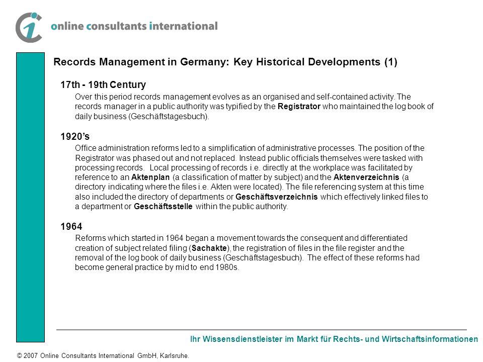 Ihr Wissensdienstleister im Markt für Rechts- und Wirtschaftsinformationen © 2007 Online Consultants International GmbH, Karlsruhe. 17th - 19th Centur