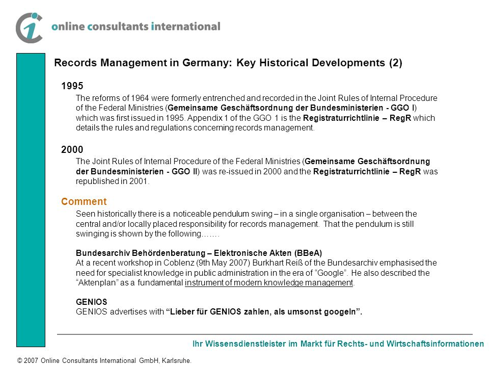 Ihr Wissensdienstleister im Markt für Rechts- und Wirtschaftsinformationen © 2007 Online Consultants International GmbH, Karlsruhe. 1995 The reforms o
