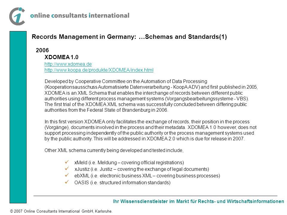 Ihr Wissensdienstleister im Markt für Rechts- und Wirtschaftsinformationen © 2007 Online Consultants International GmbH, Karlsruhe. 2006 XDOMEA 1.0 ht