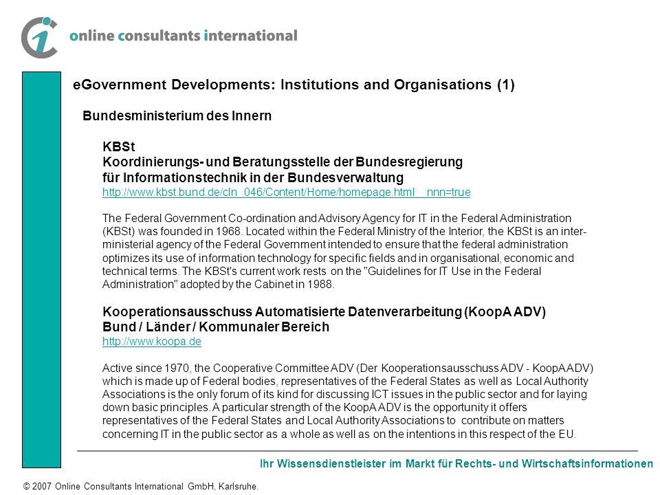 Ihr Wissensdienstleister im Markt für Rechts- und Wirtschaftsinformationen © 2007 Online Consultants International GmbH, Karlsruhe. Bundesministerium
