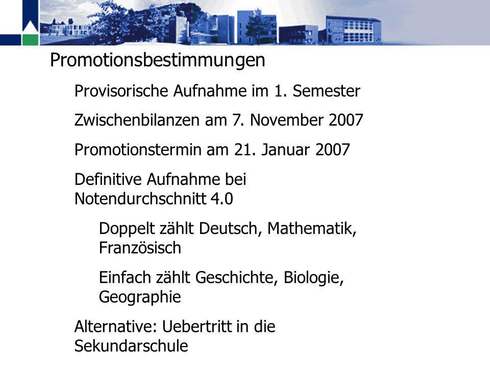 Promotionsbestimmungen Provisorische Aufnahme im 1.