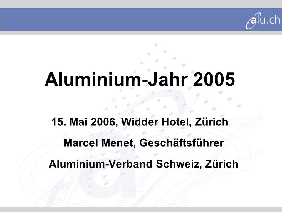 Aluminium-Jahr 2005 15.