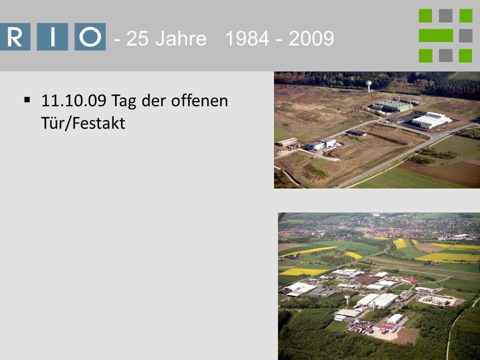 4 - 25 Jahre 1984 - 2009 11.10.09 Tag der offenen Tür/Festakt