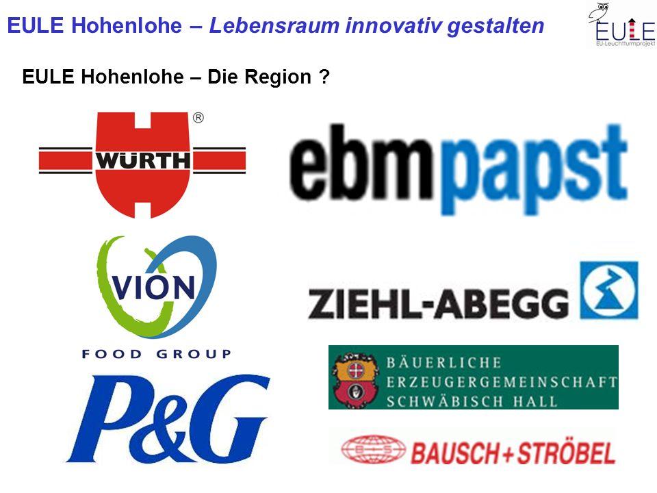 EULE Hohenlohe – Lebensraum innovativ gestalten EULE Hohenlohe – Die Region .