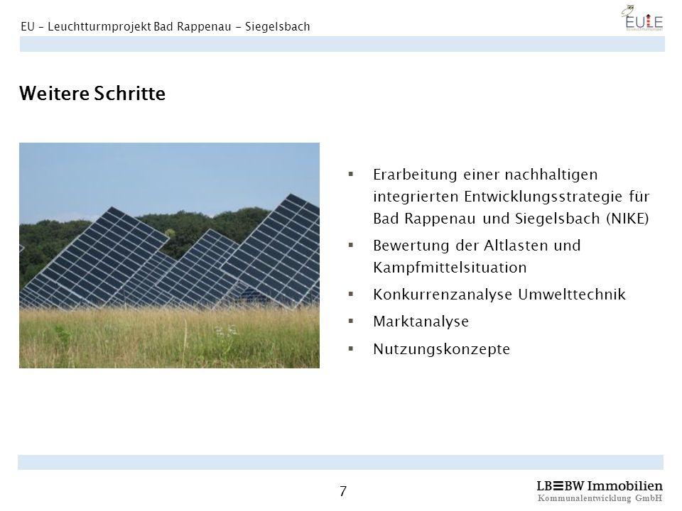 Kommunalentwicklung GmbH 7 EU – Leuchtturmprojekt Bad Rappenau - Siegelsbach Weitere Schritte Erarbeitung einer nachhaltigen integrierten Entwicklungs