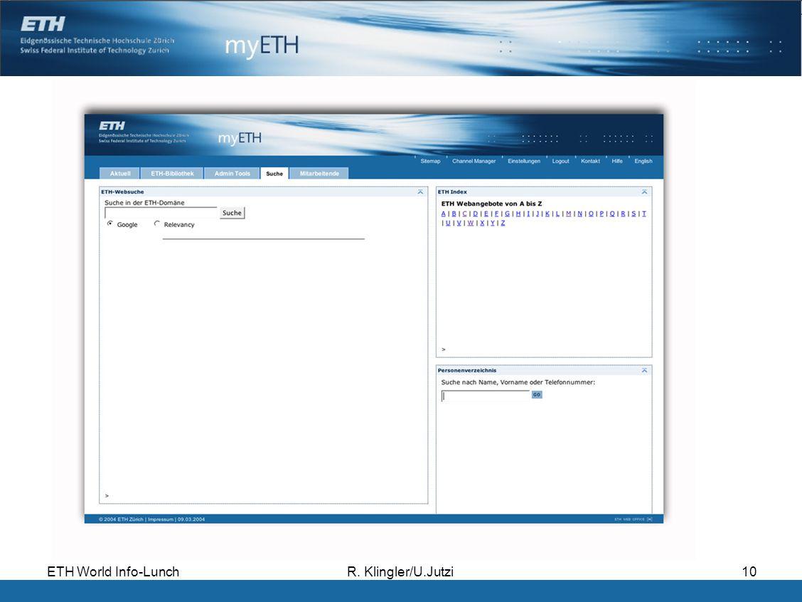 ETH World Info-LunchR. Klingler/U.Jutzi10