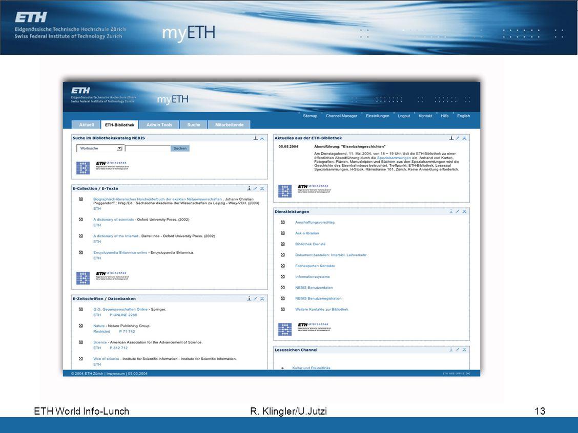 ETH World Info-LunchR. Klingler/U.Jutzi13