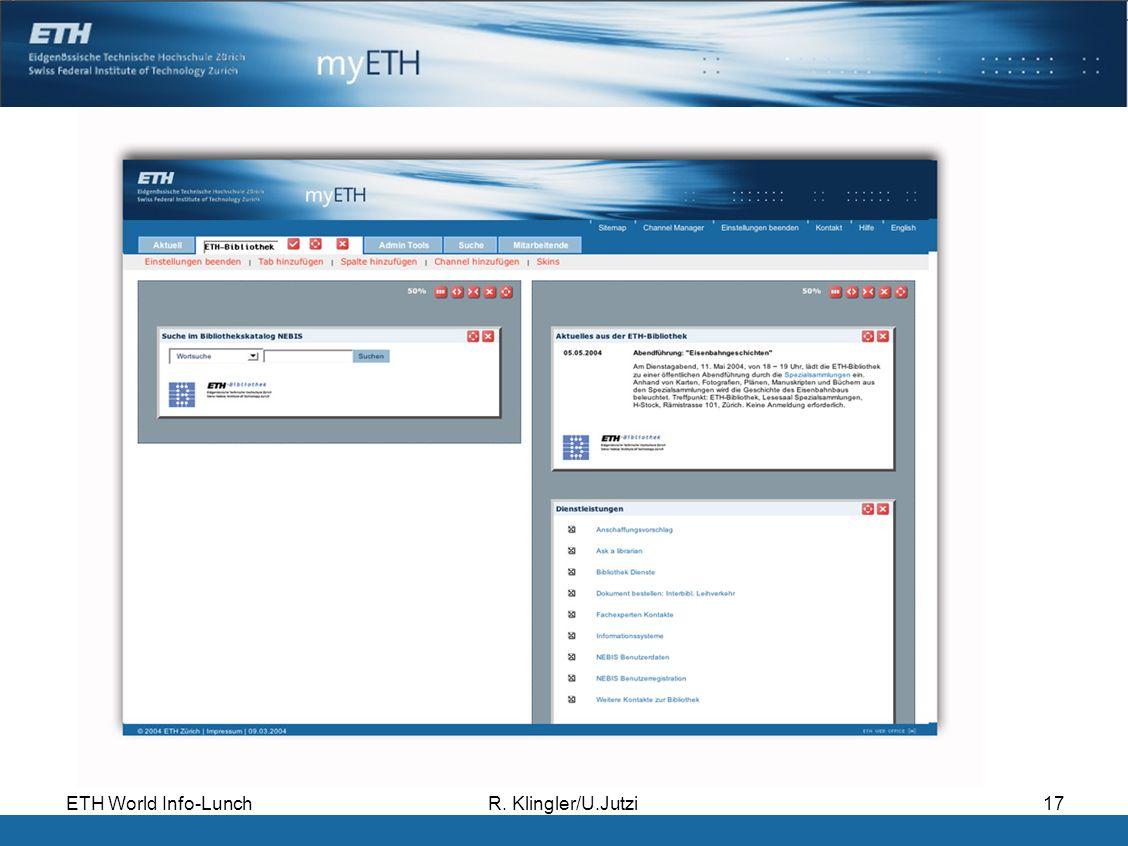 ETH World Info-LunchR. Klingler/U.Jutzi17