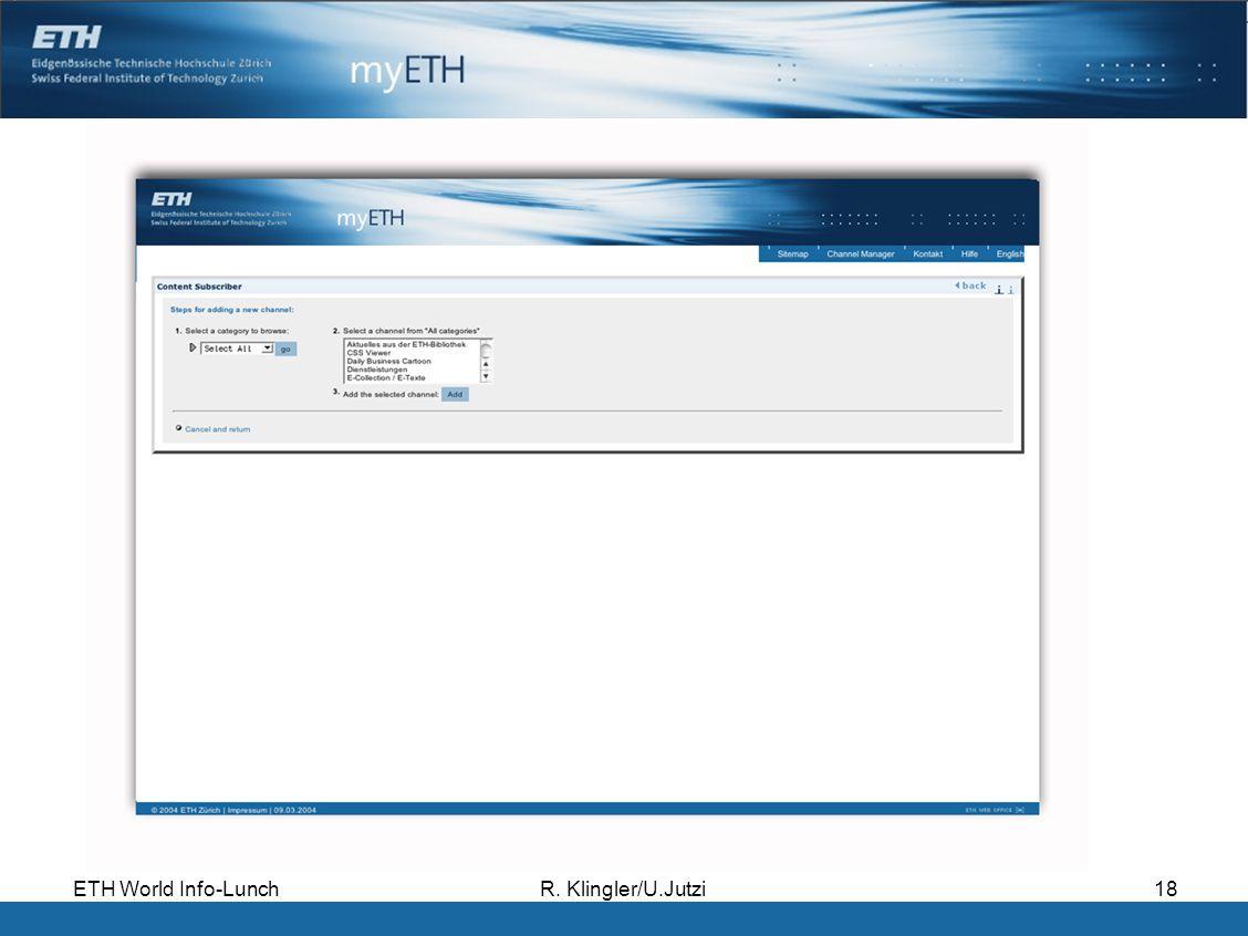 ETH World Info-LunchR. Klingler/U.Jutzi18