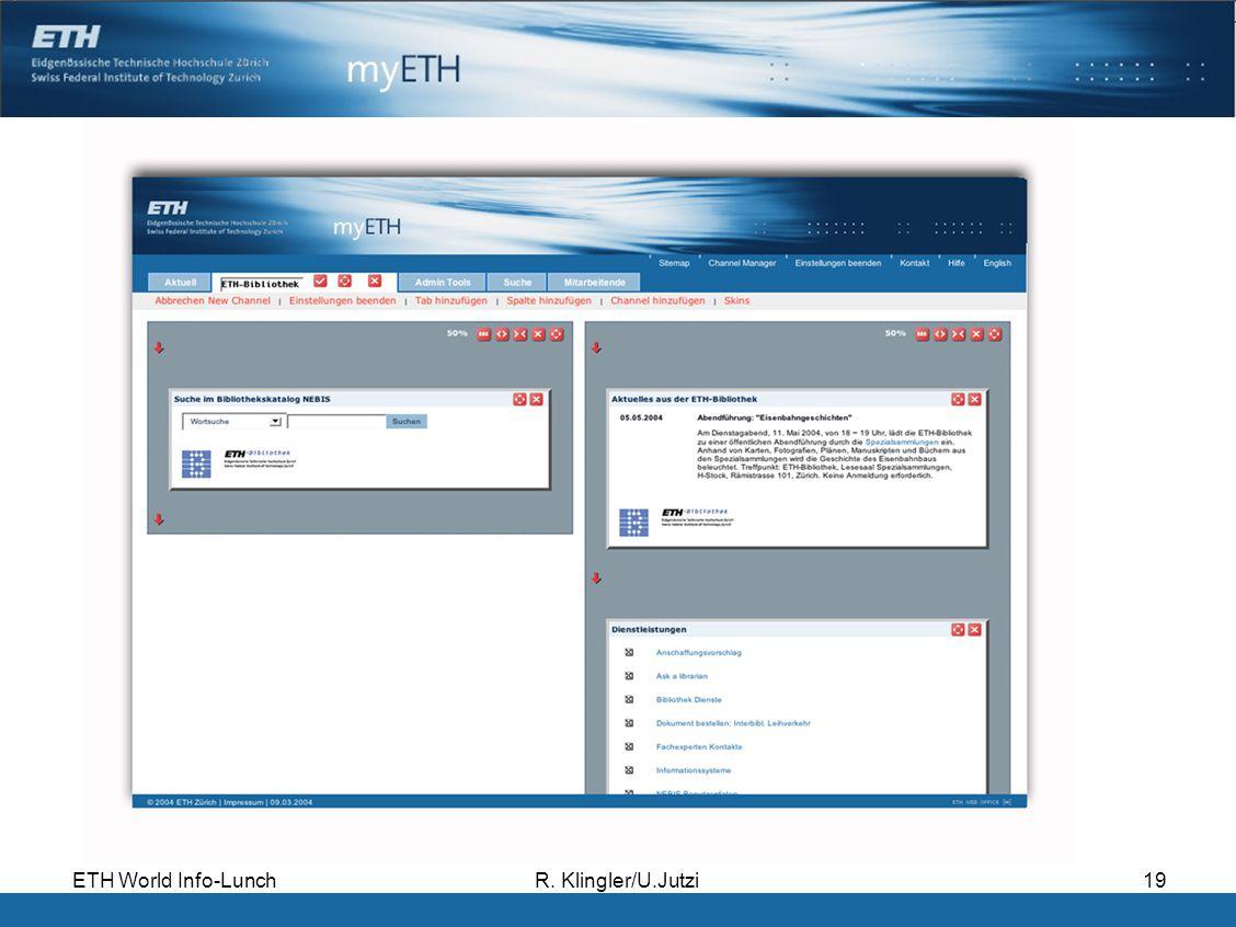 ETH World Info-LunchR. Klingler/U.Jutzi19