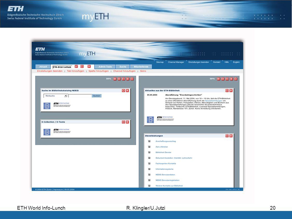 ETH World Info-LunchR. Klingler/U.Jutzi20