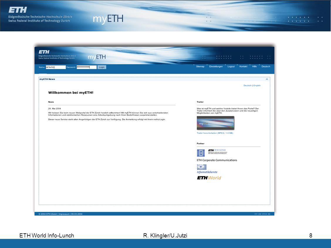 ETH World Info-LunchR. Klingler/U.Jutzi8