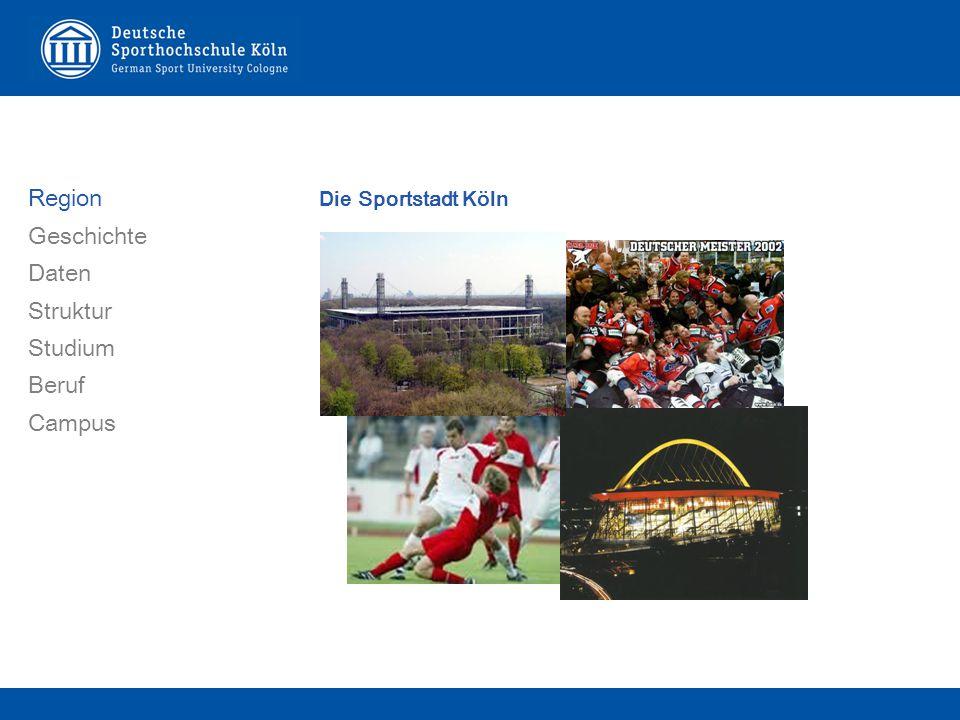 Die Sportstadt Köln Region Geschichte Daten Struktur Studium Beruf Campus